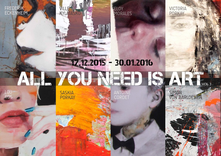 "Group Exhibition ""ALL YOU NEED IS ART Vol. 3"" 